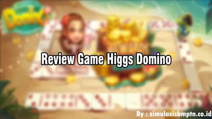 Review Game Higgs Domino